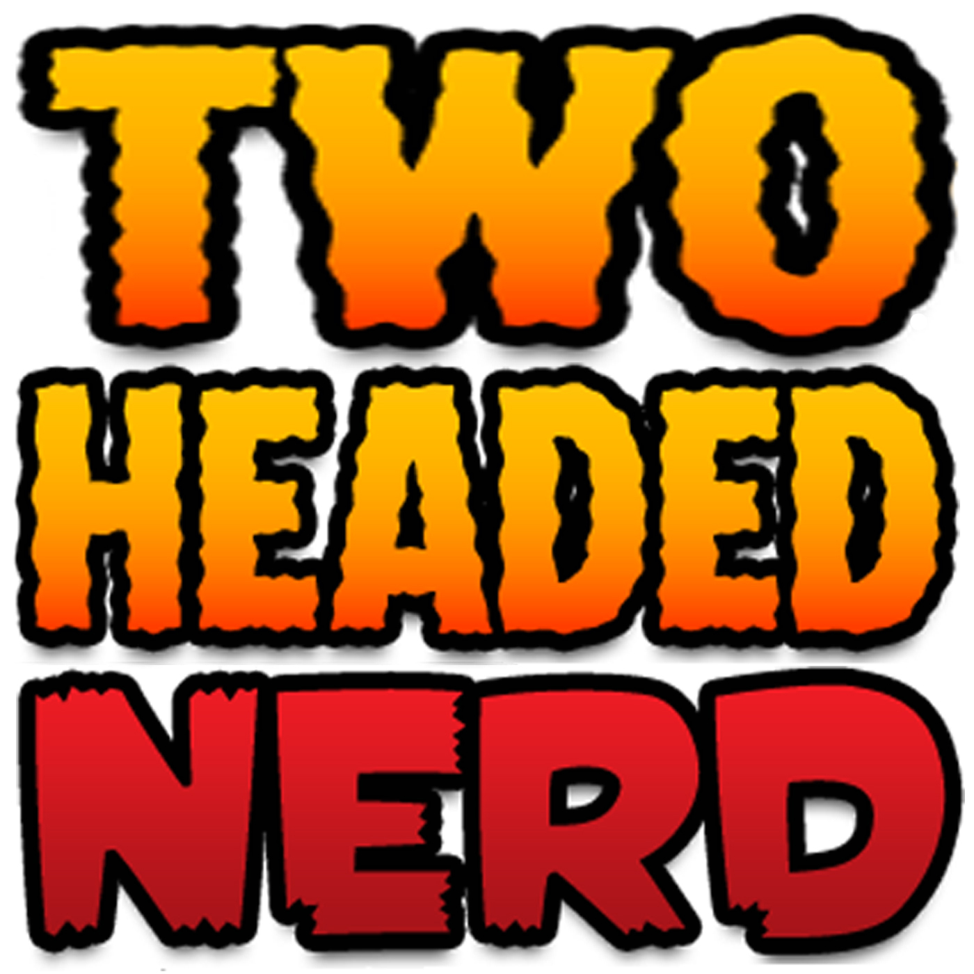 The Two-Headed Nerd Comic Book Podcast